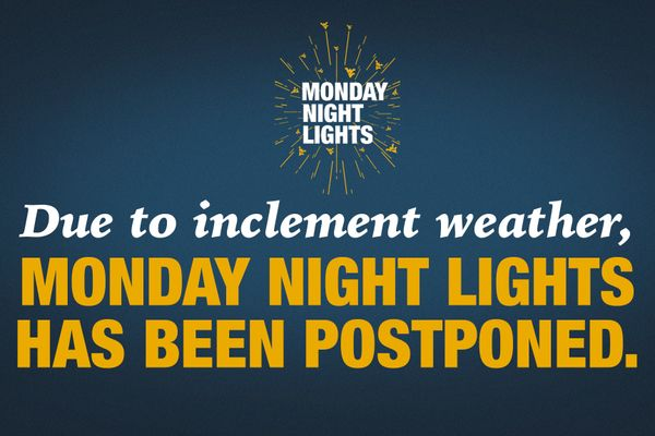graphic stating Monday Night Lights has been postponed